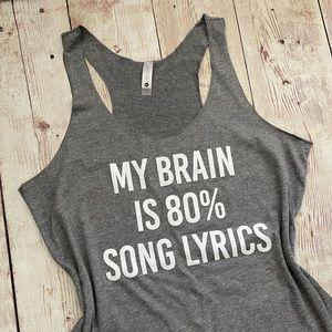 My Brain is 80% Song Lyrics Tank Top Shirt
